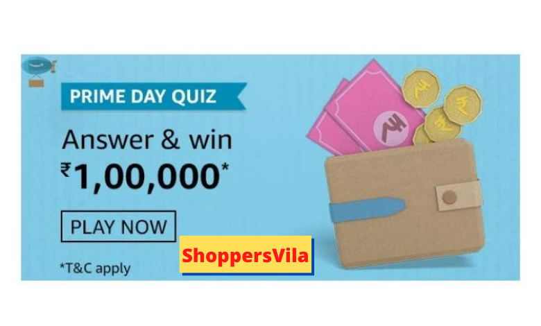 Amazon Prime Day Quiz Answers - Play & Win Rs.100000 (₹1 Lakh Pay Balance)