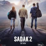 Download Sadak 2 Full Movie Poster, Free Online Streaming & Download from Disney plus Hotstar, Leaked on Filmywap, Movierulz, Katmoviehd, Tamilrockers, Filmyzilla in HD 1080p, 720p, 480p, 320p Quality
