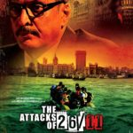 The attack of 26/11 Movie Poster, cast & Crew