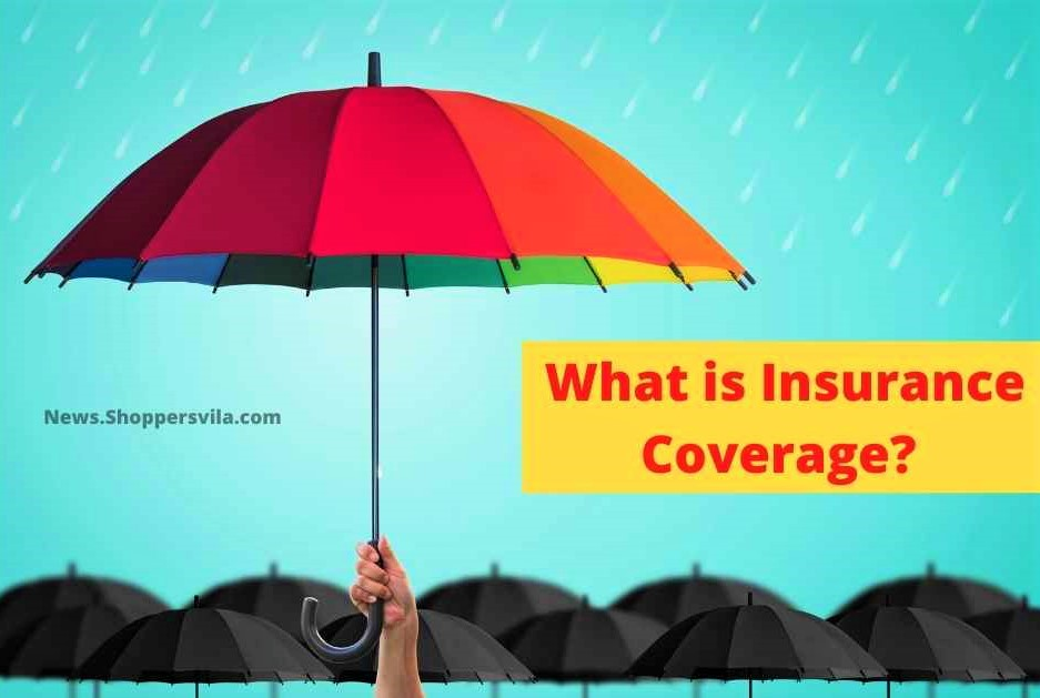 What is Insurance Coverage_ Dropgalaxy.com