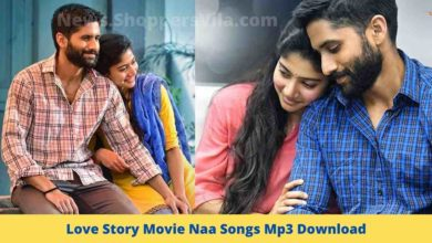 Photo of Love Story Movie Naa Songs Mp3 Download – Now trending on Google