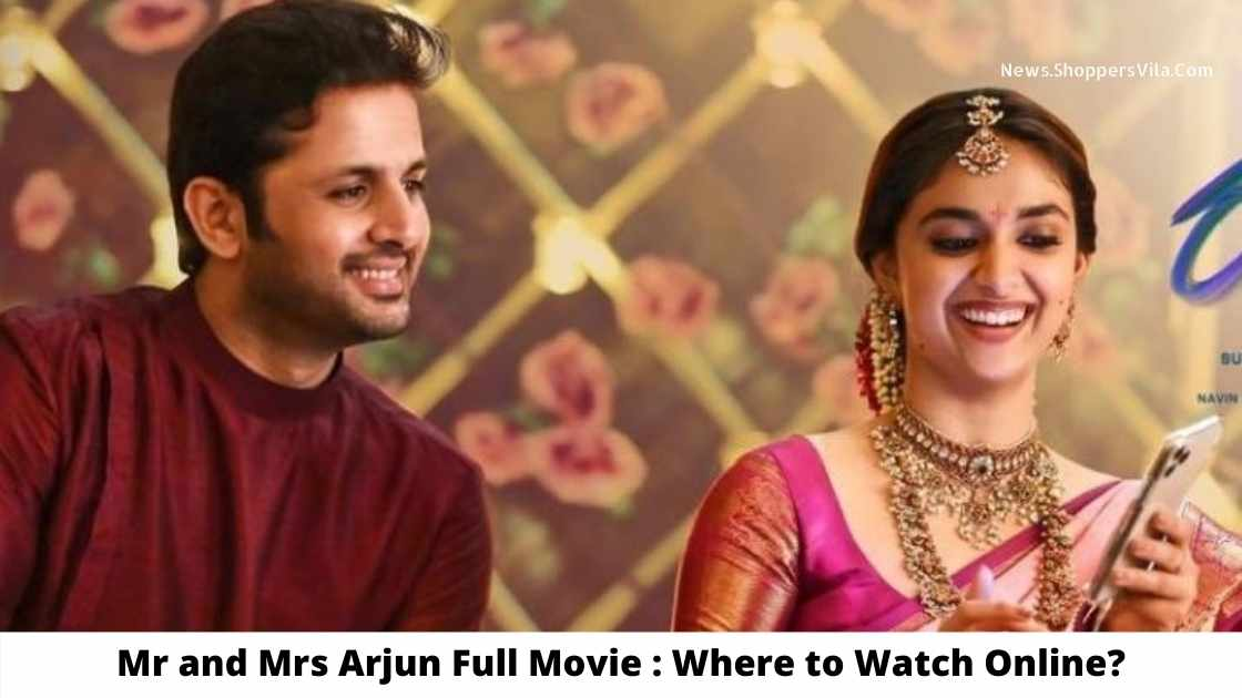 Mr And Mrs Arjun Full Movie: Where To Watch Online For Free?  – Filmywap 2021: Filmywap Bollywood, Punjabi, South, Hollywood Movies, Filmywap Latest News