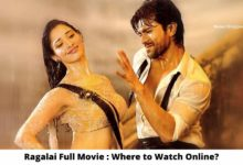 Photo of Ragalai Full Movie : Where to Watch Online for Free?